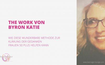 The work von Byron Katie als Chance für Frauen