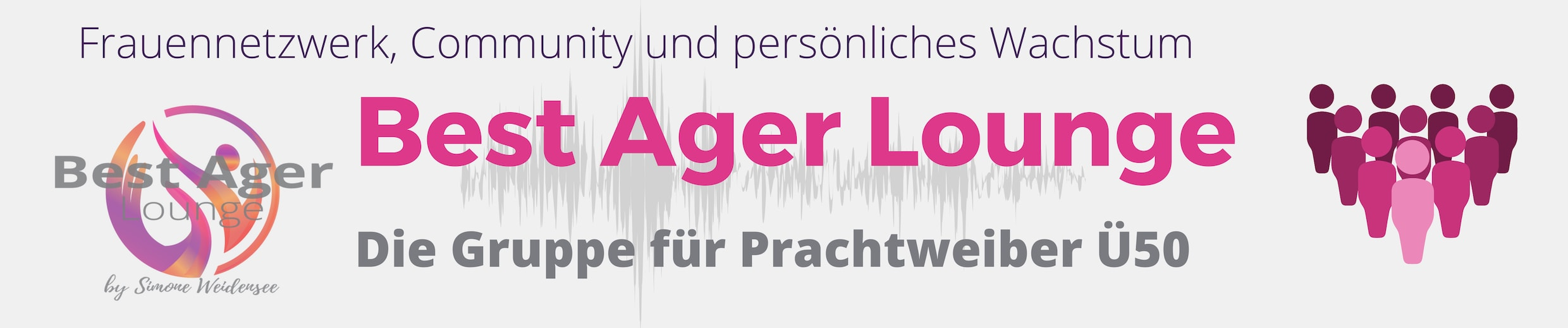 Best Ager Lounge, Simone Weidensee, Frauen Ü50, 50Plus, community, Facebookgruppe, Frauennetzwerk 50Plus, Lifestyle 50 plus, Facebook Gruppe Ü50,