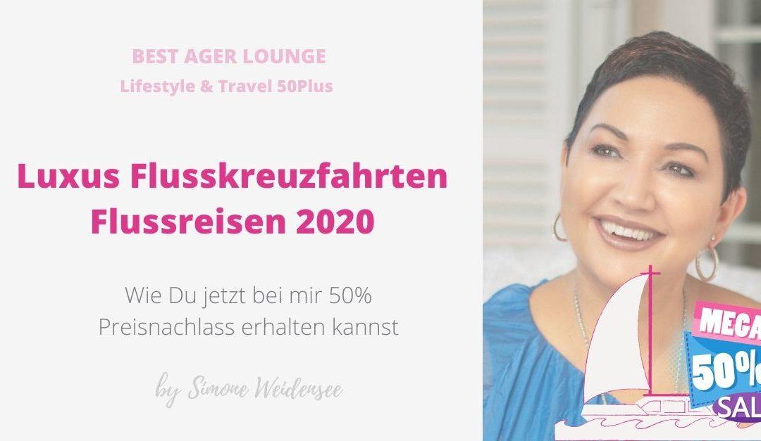 Luxus Flussreisen 2020 zum halben Preis