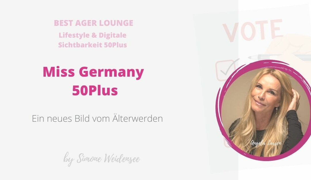 Unsere Miss Germany 50 Plus